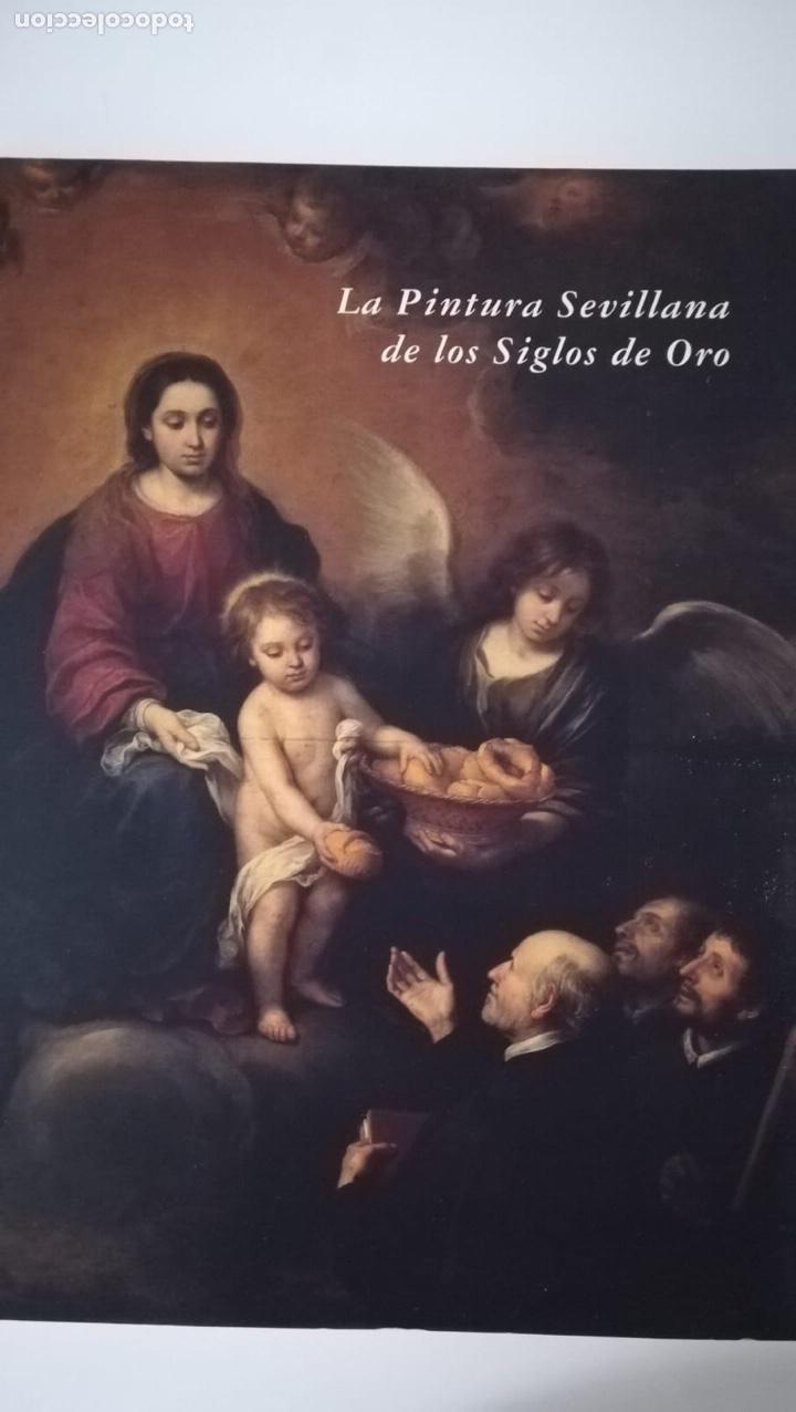 LA PINTURA SEVILLANA DE LOS SIGLOS DE ORO (Libros de Segunda Mano - Bellas artes, ocio y coleccionismo - Pintura)