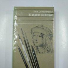 Libros de segunda mano: EL PLACER DE DIBUJAR. - ULRICH, GERHARD. TDK73. Lote 140990650