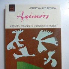 Libros de segunda mano: ARTISTAS ESPAÑOLES CONTEMPORÁNEOS. ARGIMON. VALLES ROVIRA. Nº 114. Lote 141313922