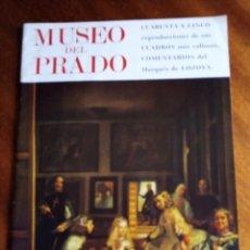 Libros de segunda mano: MUSEO DEL PRADO: 45 PINTURAS COMENTADAS POR EL MARQUÉS DE LOZOYA. Lote 141529646