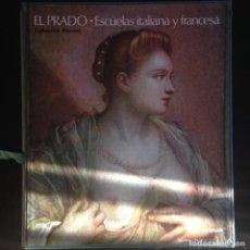 Libros de segunda mano: EL PRADO ESCUELAS ITALIANA Y FRANCESA - LAFUENTE FERRARI. ED AGUILAR. Lote 141680514