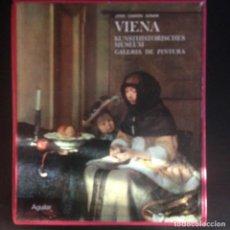 Libros de segunda mano: VIENA. KUNSTHISTORISCHES MUSEUM. GALERIA DE PINTURA . LIBROFILM AGUILAR. Lote 141681642