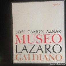 Libros de segunda mano: MUSEO LAZARO GALDIANO - J.C. AZNAR - LIBROFILM AGUILAR. Lote 141689150