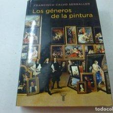 Libros de segunda mano: LOS GÉNEROS DE LA PINTURA. FRANCISCO CALVO SERRALLER. EDITORIAL TAURUS-CCC 5. Lote 141708174