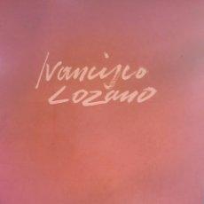 Libros de segunda mano: FRANCISCO LOZANO , LIBRO FIRMADO Y DEDICADO EN 1998 A UN CONOCIDO COLECCIONISTA DE VALENCIA. Lote 141806093