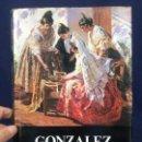 Libros de segunda mano: PINTOR GONZALEZ ALACREU POR LUIS G. DE CANDAMO ED AUSA 1988 27X19CMS. Lote 141931238