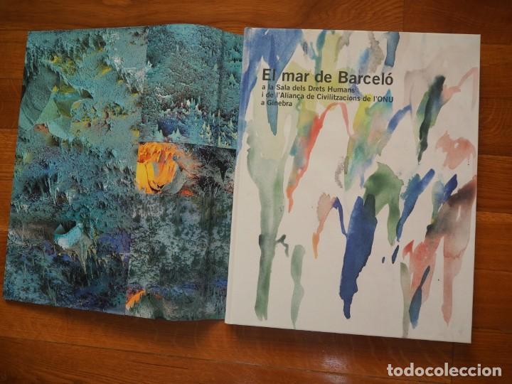 EL MAR DE BARCELÓ. TEXTOS,RODRIGO REY ROSA. FOTOGRAFÍES,AGUSTÍ TORRES. EN CATALÁN. EDICIONS 62.2008. (Libros de Segunda Mano - Bellas artes, ocio y coleccionismo - Pintura)