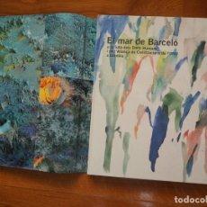 Libros de segunda mano: EL MAR DE BARCELÓ. TEXTOS,RODRIGO REY ROSA. FOTOGRAFÍES,AGUSTÍ TORRES. EN CATALÁN. EDICIONS 62.2008.. Lote 142168658