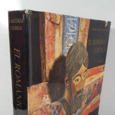 Libros de segunda mano: EL ROMÀNIC CATALÀ. S. ALCOLEA / JOAN SUREDA. EDIT JUVENTUD. BARCELONA. 1975.. Lote 142429238