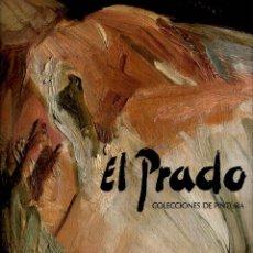 Libros de segunda mano: DOS LIBROS: EL PRADO COLECCIONES DE PINTURA (LUNWERG) + EL PRADO VIVO. Lote 142656446