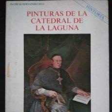 Libros de segunda mano: PINTURAS DE LA CATEDRAL DE LA LAGUNA - CANARIAS. Lote 142814802
