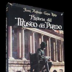 Libros de segunda mano: HISTORIA DEL MUSEO DEL PRADO. JOSE ANTONIO GAYA NUÑO. EDITORIAL EVEREST 1969. Lote 142849558