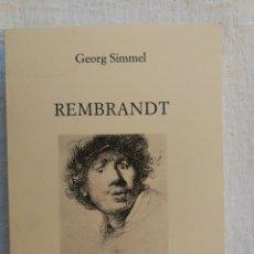 Libros de segunda mano: GEORG SIMMEL: REMBRANDT. COLECCIÓN ARQUILECTURA,NUM. 26. COMO NUEVO. Lote 143041562