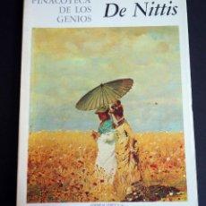 Libros de segunda mano: DE NITTIS. PINACOTECA DE LOS GENIOS 127. EDITORIAL CODEX, S.A. AÑOS 60. Lote 143152918
