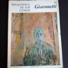 Libros de segunda mano: GIACOMETTI. PINACOTECA DE LOS GENIOS 65. EDITORIAL CODEX, S.A. AÑOS 60. Lote 143153006