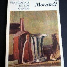 Libros de segunda mano: MORANDI. PINACOTECA DE LOS GENIOS 70. EDITORIAL CODEX, S.A. AÑOS 60. Lote 143153078