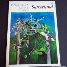 Libros de segunda mano: SUTHERLAND. PINACOTECA DE LOS GENIOS 116. EDITORIAL CODEX, S.A. AÑOS 60. Lote 143153286