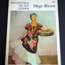 Libros de segunda mano: DIEGO RIVERA. PINACOTECA DE LOS GENIOS 92. EDITORIAL CODEX, S.A. AÑOS 60. Lote 143153830