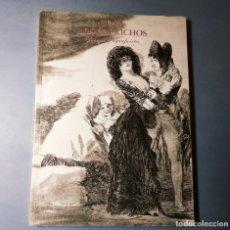 Libros de segunda mano: GOYA. LOS CAPRICHOS. DIBUJOS Y AGUAFUERTES. 1994. Lote 143645774