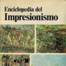Libros de segunda mano: MAURICE SÉRULLAZ, ENCICLOPEDIA DEL IMPRESIONISMO. Lote 143810846