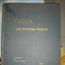 Libros de segunda mano: GOYA LAS PINTURAS NEGRAS. MONOGRÁFICAS ANTONIO F. FUSTER. Lote 144062242