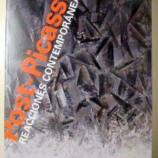 Libros de segunda mano: PICASSO, PABLO - POST-PICASSO. REACCIONES CONTEMPORÁNEAS - BARCELONA 2014 - MUY ILUSTRADO. Lote 144325757
