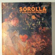 Libros de segunda mano: SOROLLA Y SUS CONTEMPORÁNEOS - LA HABANA 2008 - ILUSTRADO - EDICIÓN BILINGÜE ESPAÑOL - PORTUGUÉS. Lote 144327146