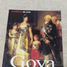 Libros de segunda mano: FRANCISCO DE GOYA- VIDA Y OBRA, KÖNEMANN, MINILIBROS DE ARTE, 2000.. Lote 144434494