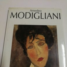 Libros de segunda mano: AMEDEO MODIGLIANI, SU OBRA- EDICIONES POLÍGRAFA, 1997.. Lote 144605692