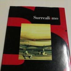 Libros de segunda mano: SURREALISMO, LOS ACTORES, OBRAS Y COMENTARIOS- EDICIONES POLÍGRAFA, 1996.. Lote 144606234