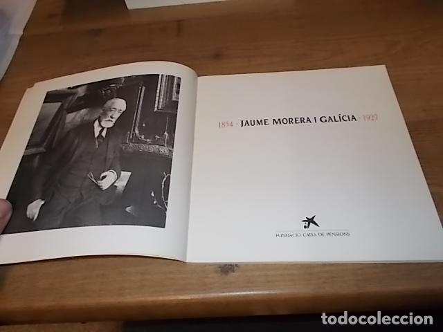 Libros de segunda mano: JAUME MORERA I GALÍCIA ( 1854 - 1927). FUNDACIÓ CAIXA PENSIONS. 1ª EDICIÓ 1985 . VEURE FOTOS. - Foto 3 - 144700382