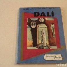 Libros de segunda mano: DALÍ - JUAN ANTONIO GAYA NUÑO - EDICIONES OMEGA. Lote 144981806