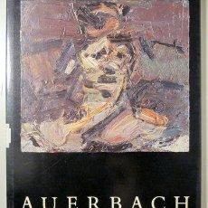 Libros de segunda mano: AUERBACH, FRANK - AUERBACH. PAINTINGS AND DRAWINGS 1977-1985 - LONDON 1986 - MUY ILUSTRADO. Lote 145030830