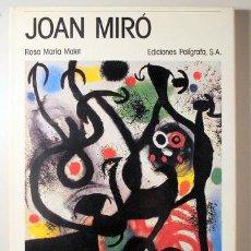 Libros de segunda mano: MIRÓ, JOAN - MALET, ROSA MARIA - JOAN MIRÓ - BARCELONA 1985 - ILUSTRADO - LIBRO IN ITALIANO. Lote 145031850