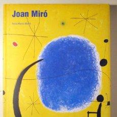 Libros de segunda mano: MIRÓ, JOAN - MALET, ROSA MARIA - JOAN MIRÓ - BARCELONA 2003 - ILUSTRADO - LIBRO EN ESPAÑOL. Lote 145031862