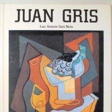 Libros de segunda mano: GRIS - GAYA, JOSÉ A. - JUAN GRIS - BARCELONA 1986 - MUY ILUSTRADO - TEXT IN ENGLISH. Lote 145032089