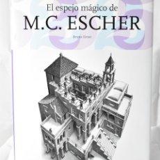 Libros de segunda mano: EL ESPEJO MÁGICO DE M.V ESCHER. BRUNO ESCHER. Lote 145101610