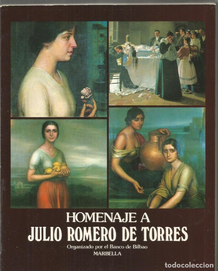 HOMENAJE A JULIO ROMERO DE TORRES. (Libros de Segunda Mano - Bellas artes, ocio y coleccionismo - Pintura)