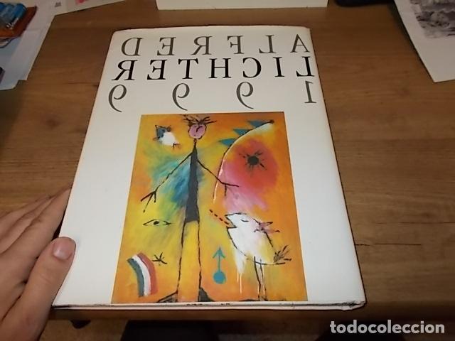 Libros de segunda mano: ALFRED LICHTER 1999 . WHAT A WONDERFUL WORLD. DEDICATORIA Y FIRMA ORIGINAL DEL ARTISTA. UNA JOYA!!! - Foto 26 - 145154806