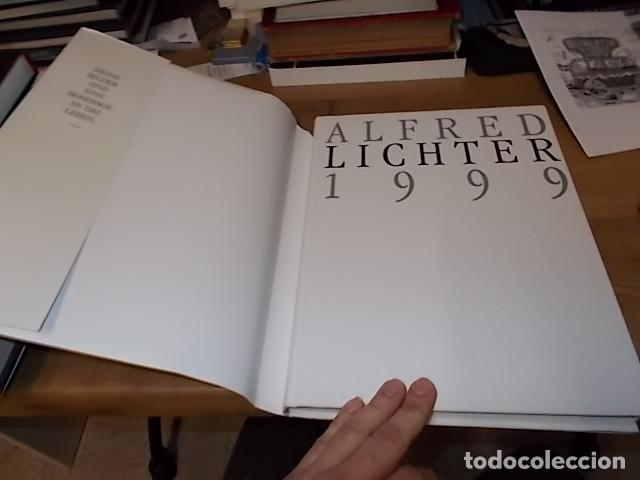 Libros de segunda mano: ALFRED LICHTER 1999 . WHAT A WONDERFUL WORLD. DEDICATORIA Y FIRMA ORIGINAL DEL ARTISTA. UNA JOYA!!! - Foto 27 - 145154806