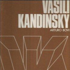 Libros de segunda mano: ARTURO BOVI. VASILI KANDINSKY. NAUTA. Lote 145191874