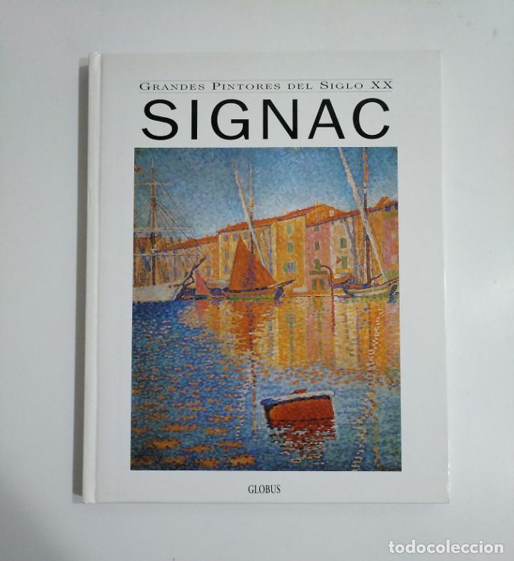 GRANDES PINTORES DEL SIGLO XX. SIGNAC 1836-1935. TDK338 (Libros de Segunda Mano - Bellas artes, ocio y coleccionismo - Pintura)