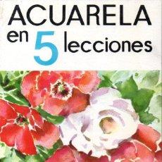 Libros de segunda mano: ACUARELA EN 5 LECCIONES (LEDA, 1980). Lote 145871106