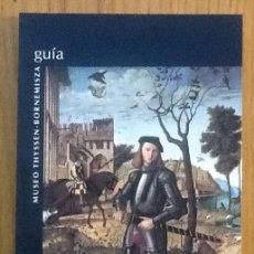Libros de segunda mano: GUIA DEL MUSEO THYSSEN-BORNEMISZA . Lote 146109950