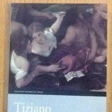 Libros de segunda mano: TIZIANO. MUSEO NACIONAL DEL PRADO. Lote 146303894