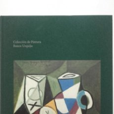 Libros de segunda mano: COLECCIÓN DE PINTURA BANCO URQUIJO. Lote 146393042