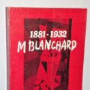 Libros de segunda mano: MARIA BLANCHARD 1881 – 1932. Lote 146599574