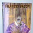 Libros de segunda mano: FRANCIS BACON.. Lote 146599798
