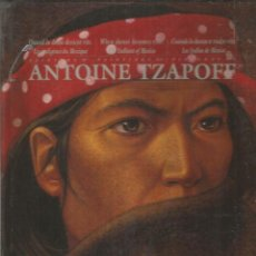 Libros de segunda mano: PINTURAS DE ANTOINE TZAPOFF. (FRANCES/INGLES/ESPAÑOL). Lote 146747646