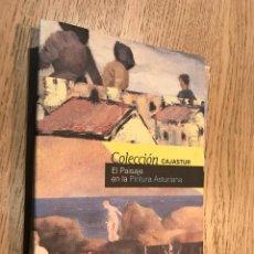 Libros de segunda mano: EL PAISAJE EN LA PINTURA ASTURIANA. COLECCION CAJASTUR. AÑO 2003.. Lote 147307054